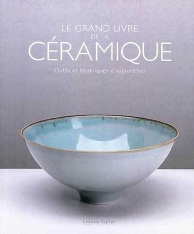 Le grand livre de la céramique