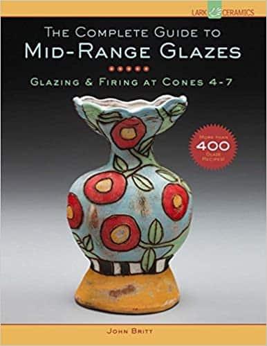 the complete guide to mid-range glazes livre de John Britt